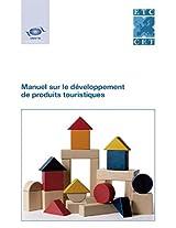 Manuel Sur Le Developpement de Produits Touristiques