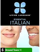 Essential Italian, Lesson 6: Around Town