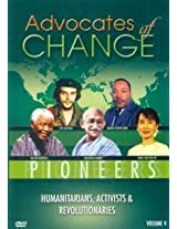 Advocates of Change - Humanitarians, Activists and Revolutionaries