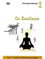 On Excellence (DVD) - Swami Chinmayananda - Central Chinmaya Mission Trust