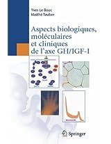 Aspects  biologiques, moléculaires et cliniques de l'axe GH/IGF-I
