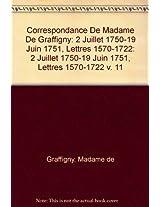Correspondance De Madame De Graffigny: 2 Juillet 1750-19 Juin 1751, Lettres 1570-1722