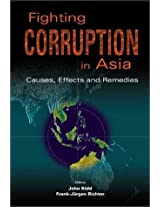 Fighting Corruption in Asia: Causes, Effects and Remedies