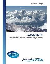 Solartechnik: Das Geschäft mit der Sonnen-Energie boomt