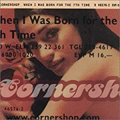 Cornershop『When I Was Born For The 7th Time』