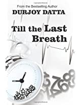 Till the Last Breath by Durjoy Dutta