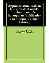 Approche structurale de la région de Kansuki, ceinture mobile katanguien (publication scientifique)