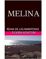 MELINA: REINA DE LAS MARIPOSAS (Spanish Edition)