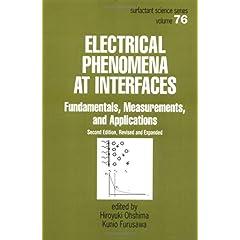 【クリックでお店のこの商品のページへ】Electrical Phenomena at Interfaces, Second Edition,: Fundamentals: Measurements, and Applications (Surfactant Science) [ハードカバー]
