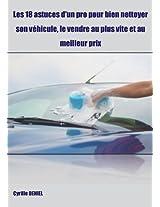 Les 18 astuces d'un pro pour bien nettoyer son véhicule, le vendre au plus vite et au meilleur prix
