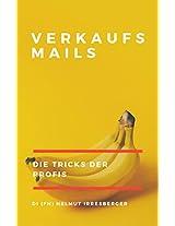 Erfolgreich Verkaufs-E-Mails texten: Die Tricks der Profis (German Edition)