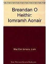 Breandan O Heithir: Iomramh Aonair