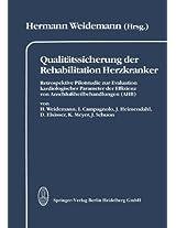 Qualitätssicherung der Rehabilitation Herzkranker: Retrospektive Pilotstudie zur Evaluation kardiologischer Parameter der Effizienz von ... Leistungsspektrum und Wiedereingliederung