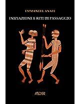 Iniziazione e riti di passaggio (Atelier Saggi Vol. 2) (Italian Edition)