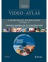 Vidéo-Atlas Chirurgie herniaire: III. Hernies ventrales et éventrations, réparations ouvertes et laparoscopiques: 3 (Video-Atlas Chirurgie Herniaire)