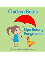 Chicken Boots: Mga Botang Pangmanok : Babl Children's Books in Tagalog and English