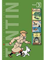 Adventures of Tintin - Vol. 3: Broken Ear, Black Island & King Ottokars Sceptre (The Adventures of Tintin - Compact Editions)