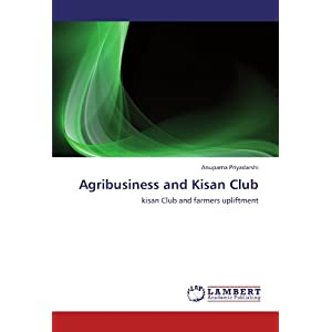 Agribusiness and Kisan Club