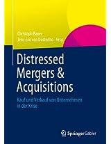 Distressed Mergers & Acquisitions: Kauf und Verkauf von Unternehmen in der Krise