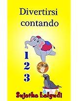Divertirsi contando - Un libro illustrato per bambini che imparano a contare