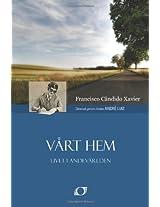 Vårt Hem (Nosso Lar - Swedish)