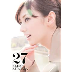 【Amazon.co.jp限定カバー版】 「北川景子 1st写真集 『27』 Limited Edition Cover」