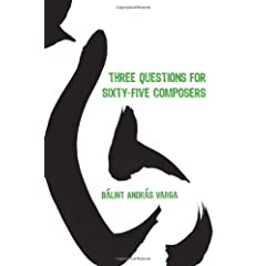 Three Questions for Sixty-Five Composers (Eastman Studies in Music)