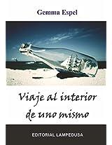 VIAJE AL INTERIOR DE UNO MISMO (Spanish Edition)
