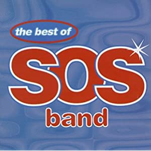 The Best Of The S.O.S Band