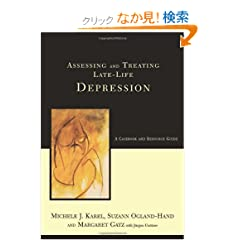 Assessing And Treating Late-life Depression: A Casebook And Resource Guide