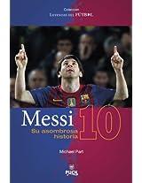 Messi: su asombrosa historia / The Flea - The Amazing Storie of Leo Messi (Leyendas Del Futbol)