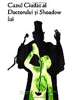 Cazul Ciudat Al Doctorului Si Shoadow Lui / the Strange Case of Dr. Jekyll and Mr. Hyde