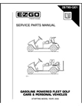 E-Z-GO 28790G01 2003-2005 Service Parts Manual For Gas TXT Fleet Cars and Personal Vehicles