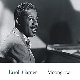 Moonglow/Erroll Garner | 形式: MP3 ダウンロード