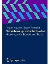 Versicherungswirtschaftslehre: Grundlagen für Studium und Praxis