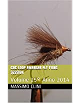CDC Loop Emerger Fly Tying Session: Volume 25° (Fly Tying Sessions) (Italian Edition)