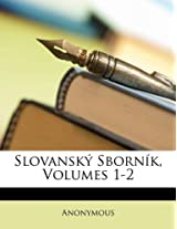 Slovansky Sbornik, Volumes 1-2