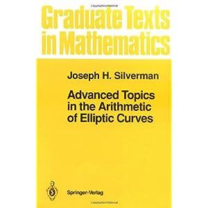 【クリックでお店のこの商品のページへ】Advanced Topics in the Arithmetic of Elliptic Curves (Graduate Texts in Mathematics): Joseph H. Silverman: 洋書
