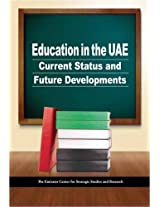 Education in the UAE: Current Status and Future Developments