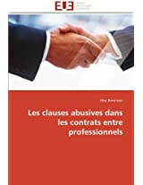 Les Clauses Abusives Dans Les Contrats Entre Professionnels (Omn.Univ.Europ.)