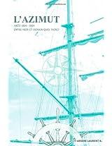 L'Azimut -- Haiti: 1804-2004 Entre Hier Et Demain Quoi Faire?