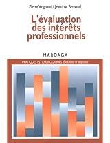 L'évaluation des intérêts professionnels (Pratiques psychologiques) (French Edition)