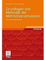 Grundlagen und Methodik der Mehrkörpersimulation: mit Anwendungsbeispielen