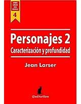 Cómo crear una novela. Personajes 2.: Caracterización de personajes. (Spanish Edition)