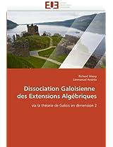 Dissociation Galoisienne Des Extensions Algebriques