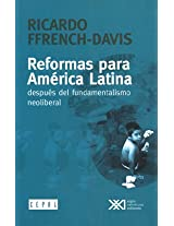 Reformas para America Latina / Reforms For Latin America: Despues Del Fundamentalismo Neoliberal