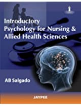 Introductory Psychology For Nursing & Allied Health Sciences