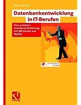 Datenbankentwicklung in IT-Berufen: Eine praktisch orientierte Einführung mit MS Access und MySQL