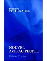 Nouvel avis au peuple: Ou, Instructions sur certaines maladies qui demandent les plus prompts secours (French Edition)