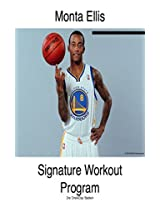 Monta Ellis Signature Workout Program (HoopHandbook Signature Workout Programs)